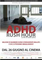 ADHD - Rush hour